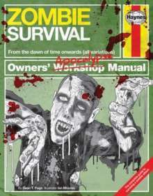 Zombie Survival Manual : The complete guide to surviving a zombie attack