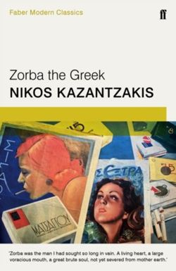 Zorba the Greek Faber Modern Classics