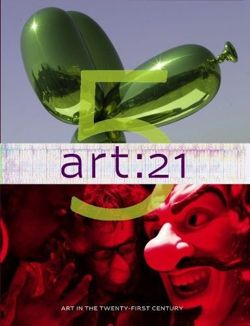 Art 21: Art in the 21st Century 5